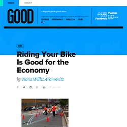 Riding Your Bike Is Good for the Economy - Transportation