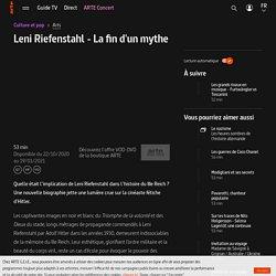 Leni Riefenstahl - La fin d'un mythe - Regarder le documentaire complet