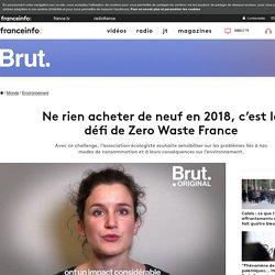 Ne rien acheter de neuf en 2018, c'est le défi de Zero Waste France
