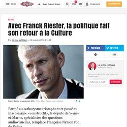 Libération - Avec Franck Riester, la politique fait son retour à la Culture