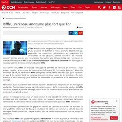 Riffle, un réseau anonyme plus fort que Tor