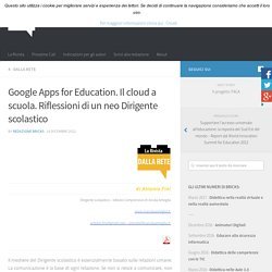Google Apps for Education. Il cloud a scuola. Riflessioni di un neo Dirigente scolastico – BRICKS