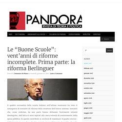 """Le """"Buone Scuole"""": vent'anni di riforme incomplete. Prima parte: la riforma Berlinguer - Pandora Pandora"""