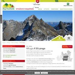 Rifugio Fratelli Longo a Carona, Valle Monte Sasso, Bergamo
