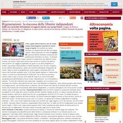 Rigenerazioni: la riscossa delle librerie indipendenti
