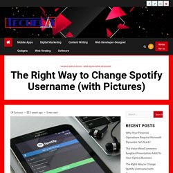Right Way to Change Spotify Username. How to Change Spotify Username?