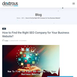 How to Find the Right SEO Company for Your Business Website?