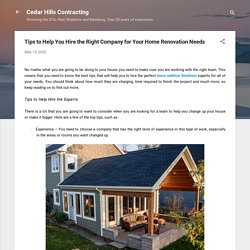 Tips to Help You Hire the Right Company for Your Home Renovation Needs