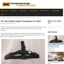 12 Best Right Angle Flashlights Reviewed and Rated in 2020