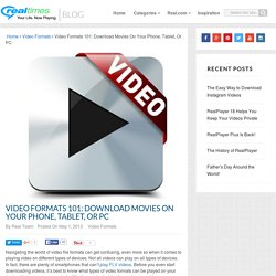 Find The Right Movie Format For Your Phone, Tablet, And PC - RealPlayer