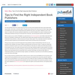 Tips to Find the Right Independent Book Publishers
