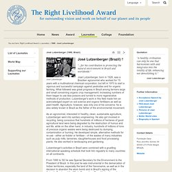 Right Livelihood Award: 1988 - José Lutzenberger