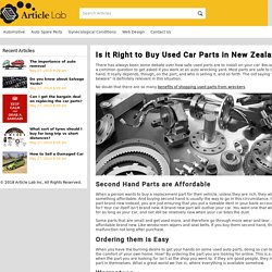 Is it Right to Buy Used Car Parts in New Zealand?
