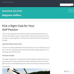 Pick a Right Club for Your Golf Passion