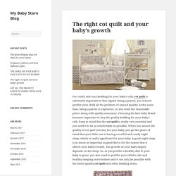 The right cot quilt and your baby's growth - My Baby Store Blog