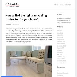 How to find the right remodeling contractor for your home?