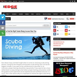 5 Tips to Find the Right Scuba Diving Lessons Near You