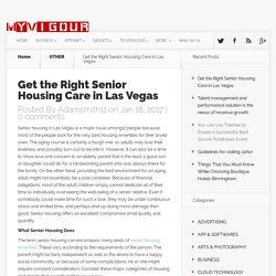 Get the Right Senior Housing Care in Las Vegas - MYVIGOUR
