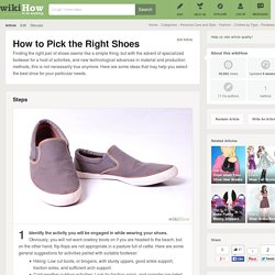 How to Pick the Right Shoes: 9 Steps