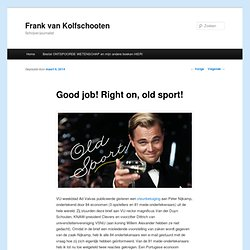 'Good job! Right on' - Kolfschooten riposte