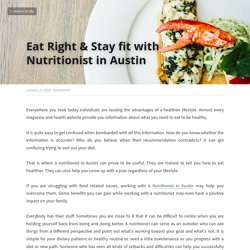 Eat Right & Stay fit with Nutritionist in Austin