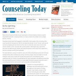 Do the right thing - Counseling Today