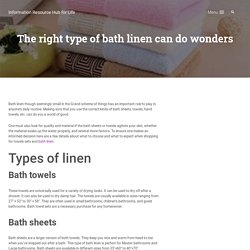 The right type of bath linen can do wonders