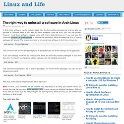 The right way to uninstall a software in Arch Linux
