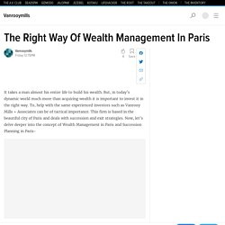 The Right Way Of Wealth Management In Paris