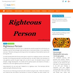 moral story Righteous Person – Vedic RAYS