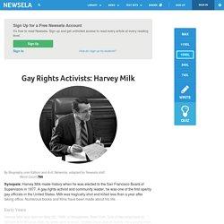 Gay Rights Activists: Harvey Milk