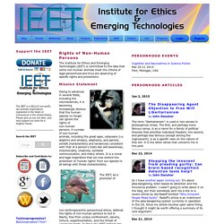 IEET Rights of Non-Human Persons Program
