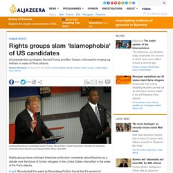Rights groups slam 'Islamophobia' of US candidates