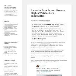 La main dans le sac : Human Rights Watch et ses magouilles
