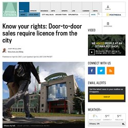 Know your rights: Door-to-door sales require licence from the city