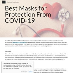 Best Masks for Protection From COVID-19