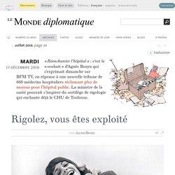 Rigolez, vous êtes exploité, par Julien Brygo (Le Monde diplomatique, juillet 2019)