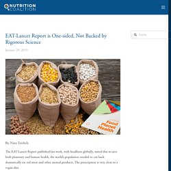 EAT-Lancet Report is One-sided, Not Backed by Rigorous Science — The Nutrition Coalition