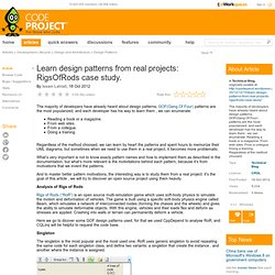 Learn design patterns from real projects: RigsOfRods case study.