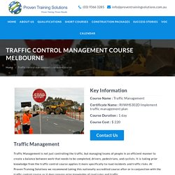 RIIWHS302D Traffic Control Management Course in Melbourne - Proven Training Solutions