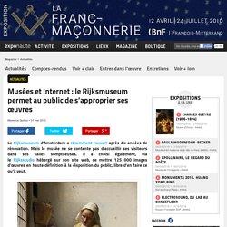 Musées et Internet : le Rijksmuseum permet au public de s'approprier ses œuvres