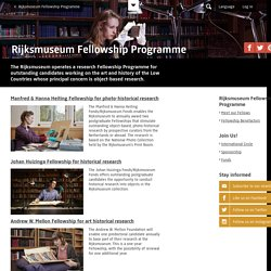 Rijksmuseum Fellowship Programme - Rijksmuseum Fellowship Programma - Onderzoek