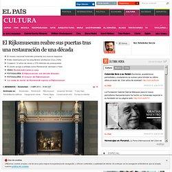 El Rijksmuseum reabre sus puertas tras una restauración de una década