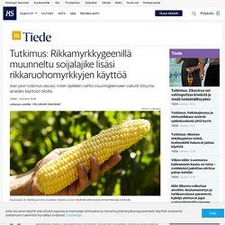 Tutkimus: Rikkamyrkkygeenillä muunneltu soijalajike lisäsi rikkaruohomyrkkyjen käyttöä
