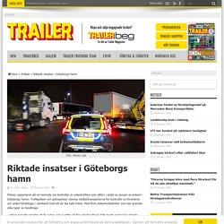 Riktade insatser i Göteborgs hamn - Trailer.se