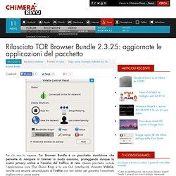 Rilasciato TOR Browser Bundle 2.3.25: aggiornate le applicazioni del pacchetto
