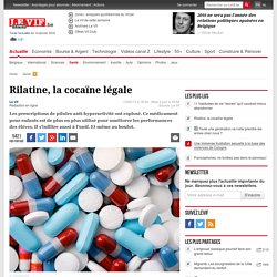 Rilatine, la cocaïne légale