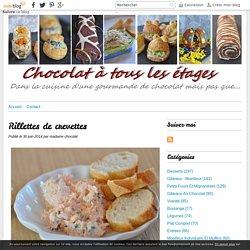 Rillettes de crevettes - Blog cuisine avec du chocolat ou Thermomix mais pas que