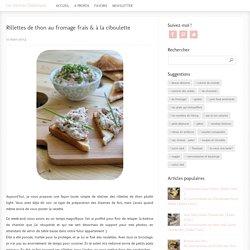 Rillettes de thon au fromage frais & à la ciboulette