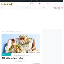 Rillettes de crabe, facile : recette sur Cuisine Actuelle
